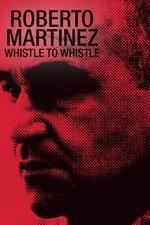 Roberto Martinez: Whistle to Whistle