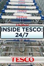Inside Tesco: 24/7