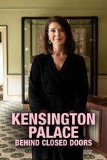 Kensington Palace: Behind Closed Doors