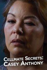 Cellmate Secrets: Casey Anthony
