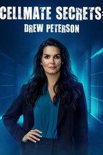 Cellmate Secrets: Drew Peterson