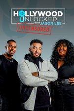 Hollywood Unlocked With Jason Lee Uncensored