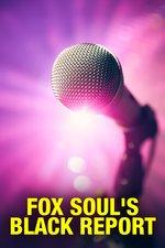 Fox Soul's Black Report