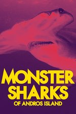 Monster Sharks of Andros Island