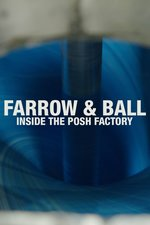 Farrow & Ball: Inside the Posh Factory