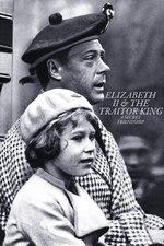 Elizabeth II & The Traitor King: A Secret Friendship