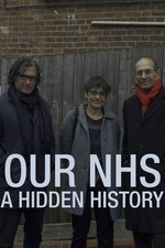 Our NHS: A Hidden History