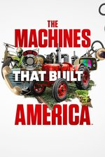 The Machines That Built America from History
