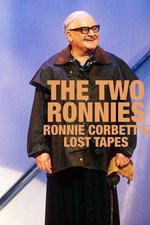 The Two Ronnies: Ronnie Corbett's Lost Tapes