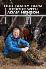 Our Family Farm Rescue with Adam Henson