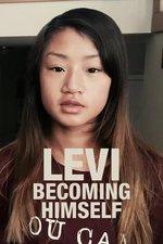 LEVI: Becoming Himself