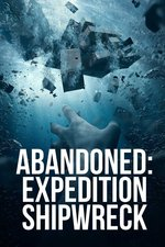 Abandoned: Expedition Shipwreck