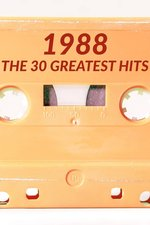 1988: The 30 Greatest Hits