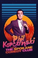 Phillip Kopczynski: Live at Spokane Comedy Club