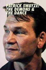 Patrick Swayze: The Demons & The Dance