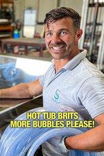 Hot Tub Brits: More Bubbles Please!