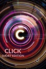 Click - Short Edition