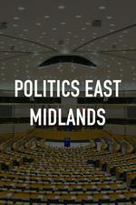 Politics East Midlands