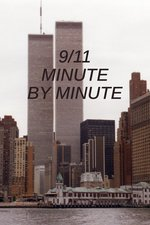 9/11: Minute by Minute