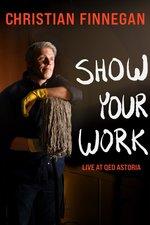 Christian Finnegan: Show Your Work