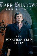 Dark Shadows and Beyond: The Jonathan Frid Story