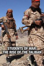 Students of War: The Rise of the Taliban