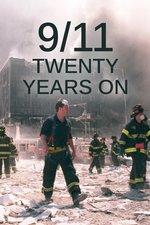 9/11: Twenty Years On