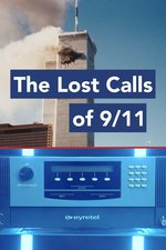 The Lost Calls of 9/11