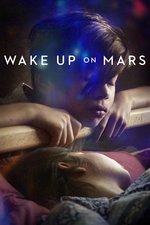 Wake up on Mars