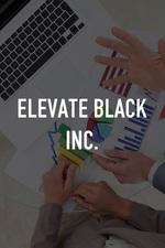 Elevate Black Inc.