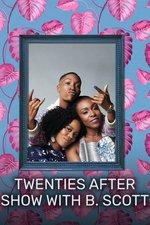Twenties After Show With B. Scott