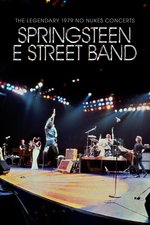 The Legendary 1979 No Nukes Concerts: Springsteen E Street Band