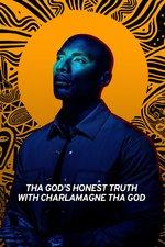 Tha God's Honest Truth with Charlamagne tha God