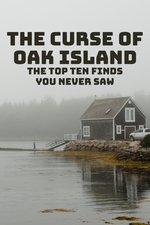 The Curse of Oak Island: The Top Ten Finds You Never Saw