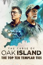 The Curse of Oak Island: The Top Ten Templar Ties