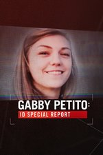 Gabby Petito: ID Special Report