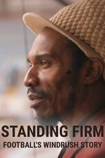 Standing Firm: Football's Windrush Story