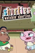 Shorties Watchin' Shorties