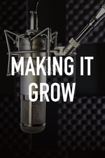 Making It Grow