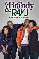 Brandy & Ray J: A Family Business