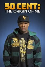 50 Cent: The Origin of Me