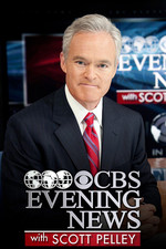 CBS Evening News With Scott Pelley