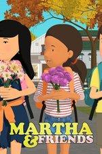 Martha & Friends