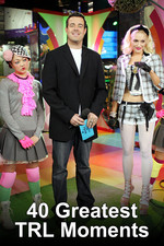 40 Greatest TRL Moments