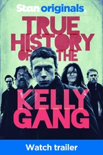 True History Of The Kelly Gang - Trailer