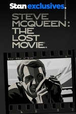 Steve McQueen: The Lost Movie