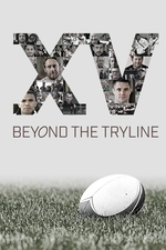 XV: Beyond The Try Line