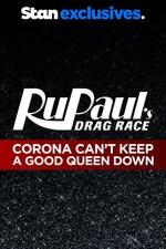 RuPaul's Drag Race: Corona Can't Keep a Good Queen Down
