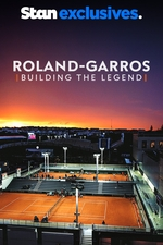 Roland-Garros: Building the Legend