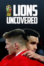 Lions Uncovered (2017 Official Film)